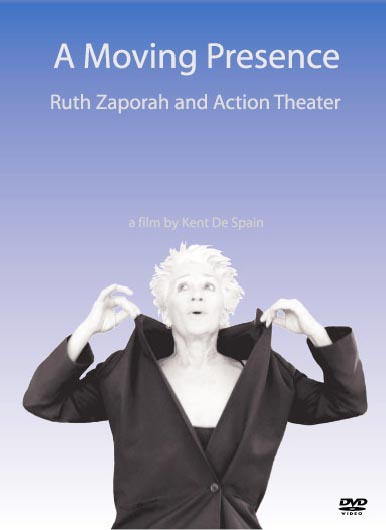 A Moving Presence: Ruth Zaporah and Action Theater
